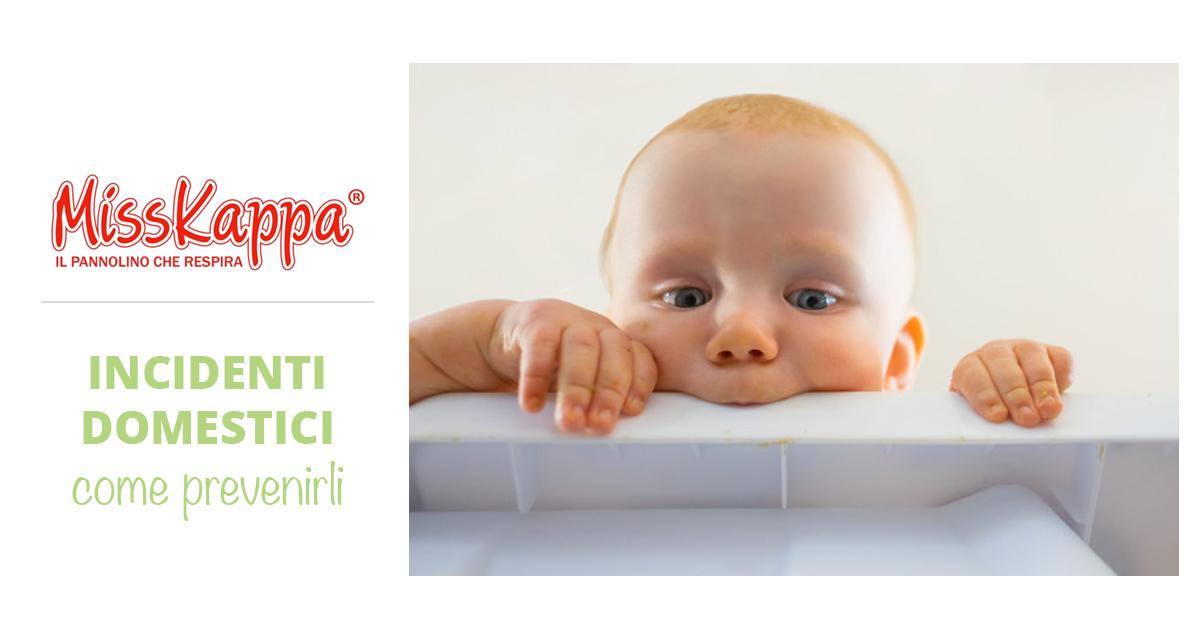 Incidenti domestici bambini: come prevenirli nei primi mesi e nei primi anni di vita