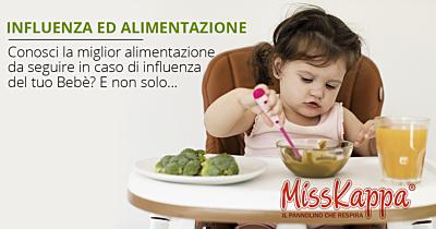 Alimentazione ed influenza: tutto quello che devi sapere se il tuo bebè sta male