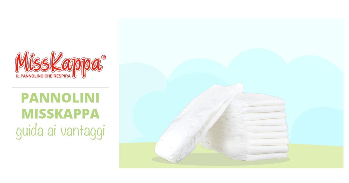 I vantaggi dei pannolini Misskappa: facciamo chiarezza. Guida approfondita e rapida